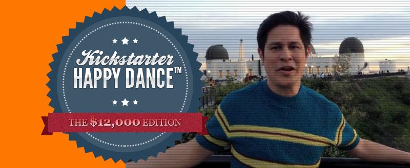A $12,000 Happy Dance!